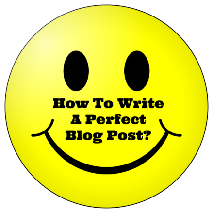 HowTOWritePerfectBlogPost
